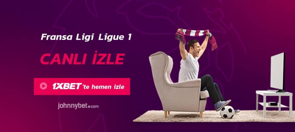 Fransa Ligi Ligue 1 Canlı İzle